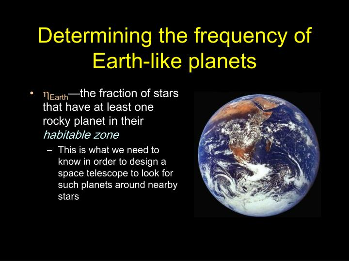 Determining the frequency of Earth-like planets
