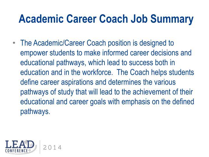 Academic Career Coach Job Summary