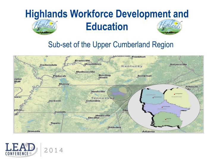 Highlands Workforce Development and Education