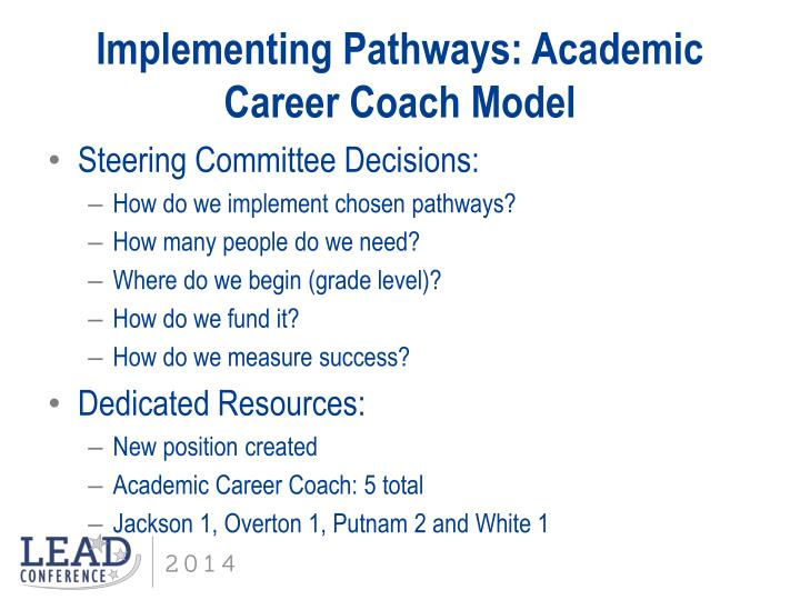 Implementing Pathways: Academic Career Coach Model