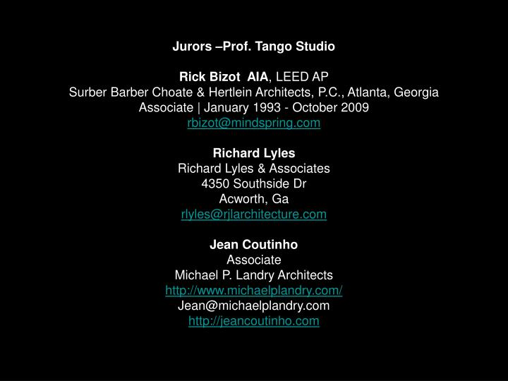 Jurors –Prof. Tango Studio