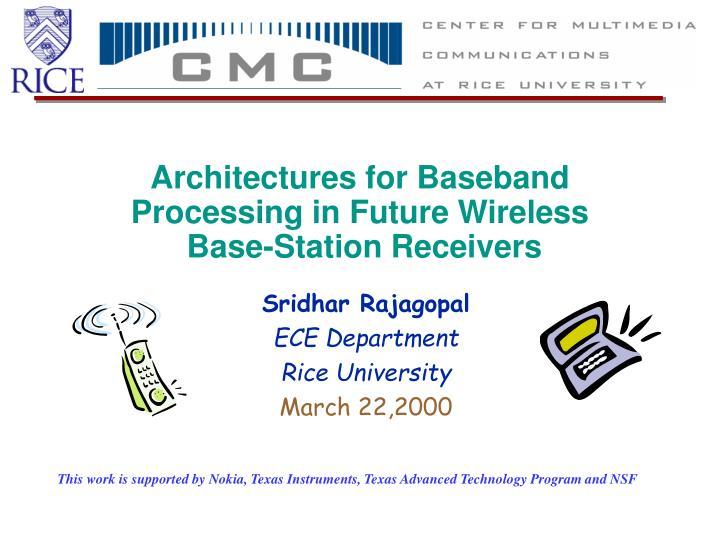 Architectures for baseband processing in future wireless base station receivers