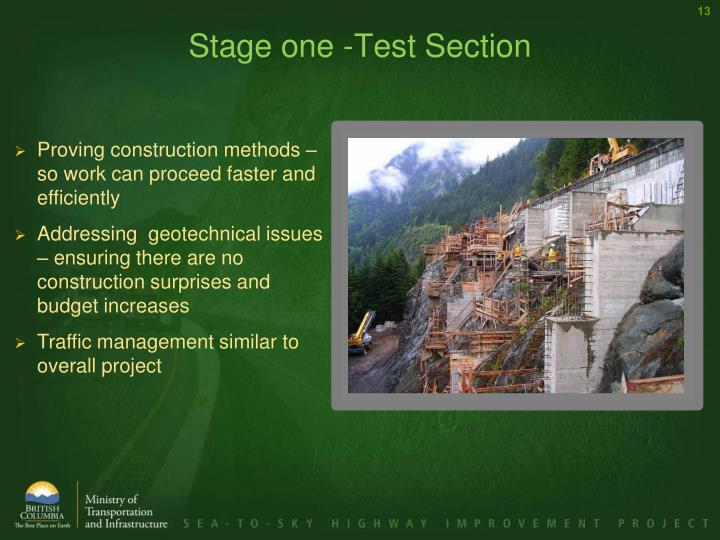 Stage one -Test Section