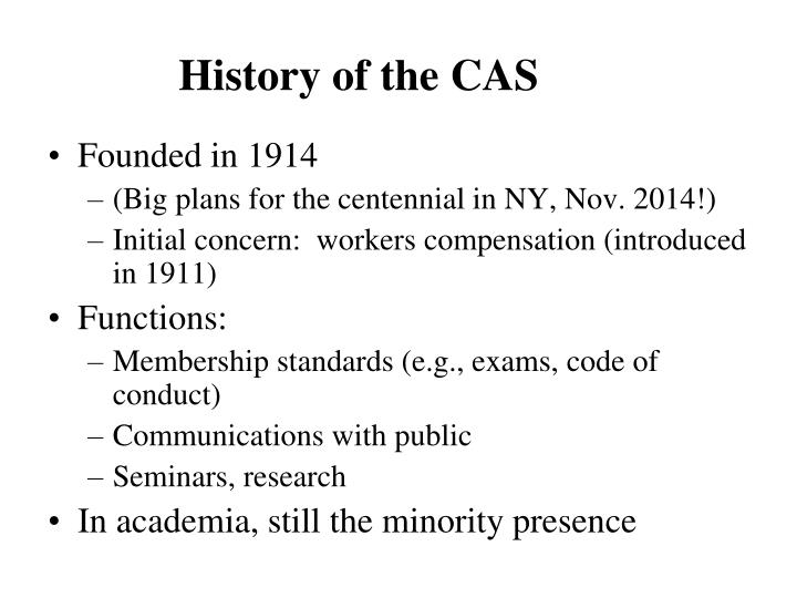 History of the CAS