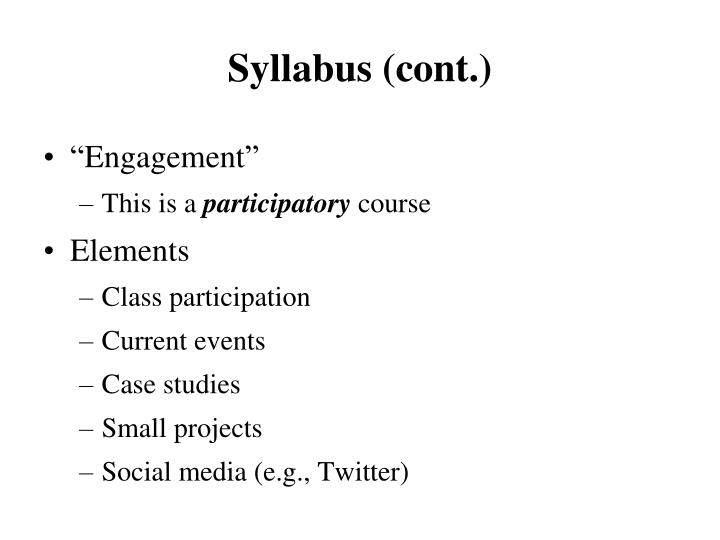 Syllabus (cont.)