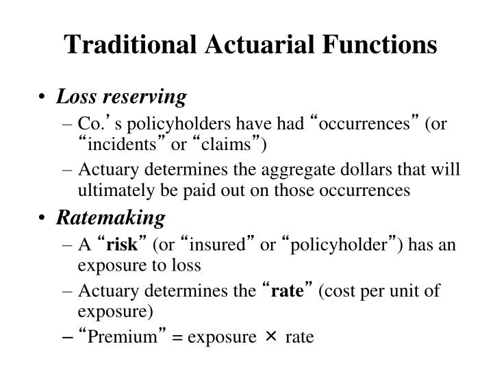 Traditional Actuarial Functions