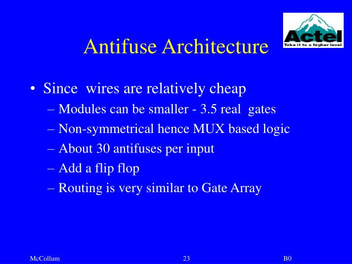 Antifuse Architecture