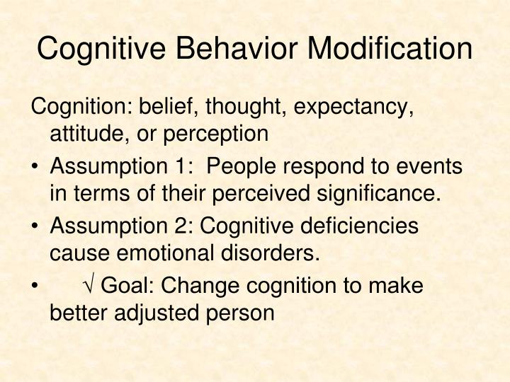 Cognitive Behavior Modification