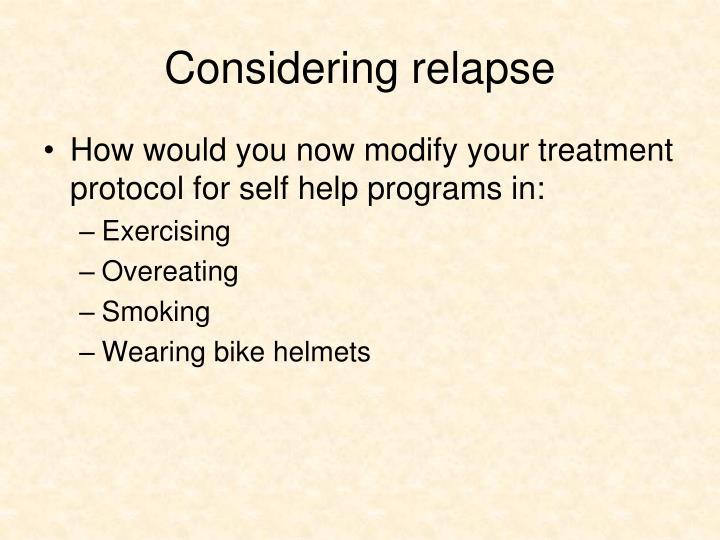 Considering relapse