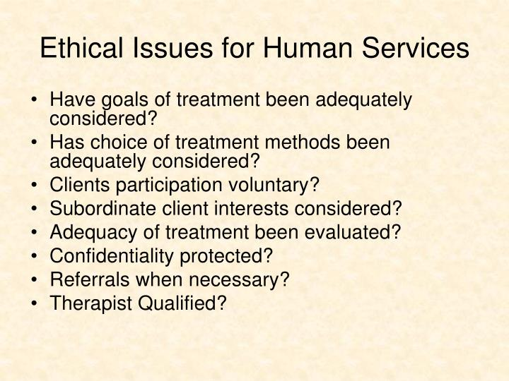 Ethical Issues for Human Services