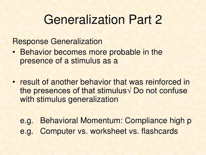 Generalization Part 2