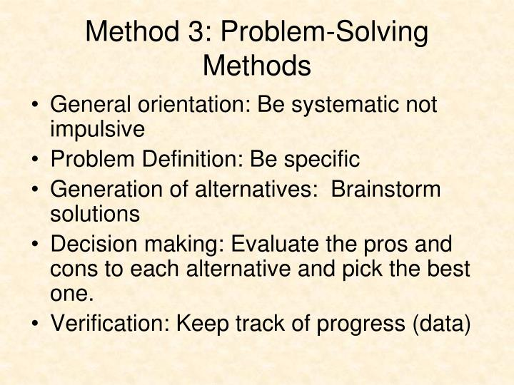 Method 3: Problem-Solving Methods