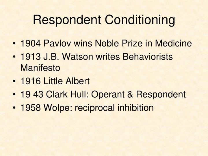 Respondent Conditioning