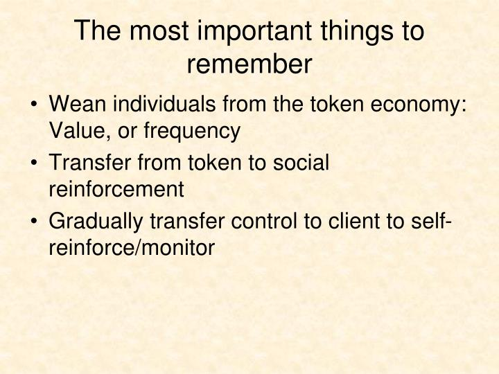 The most important things to remember