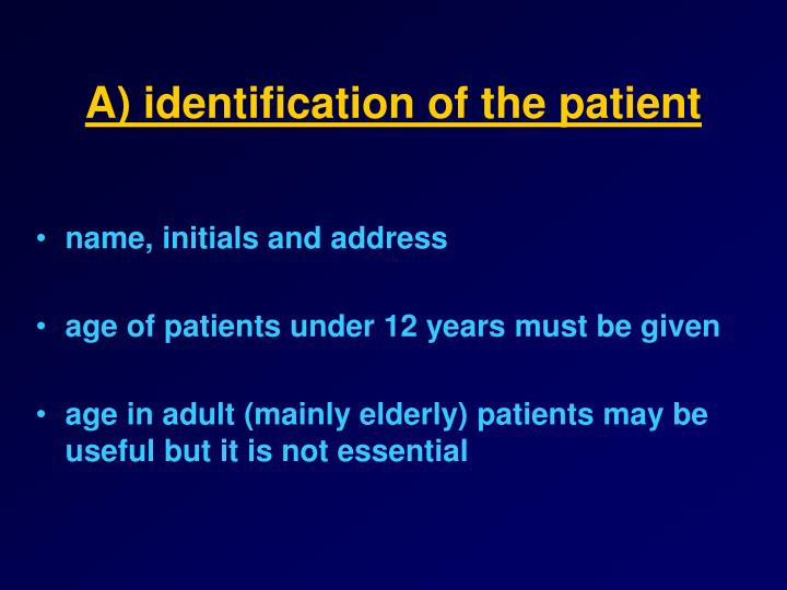 A) identification of the patient