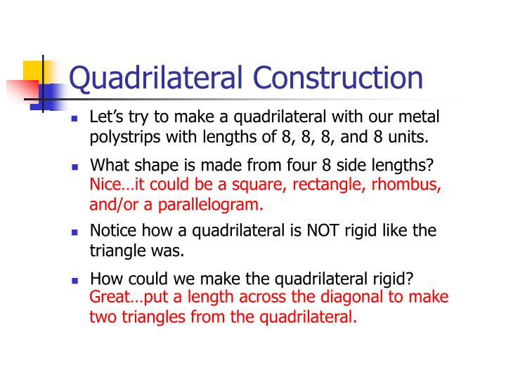 Quadrilateral Construction