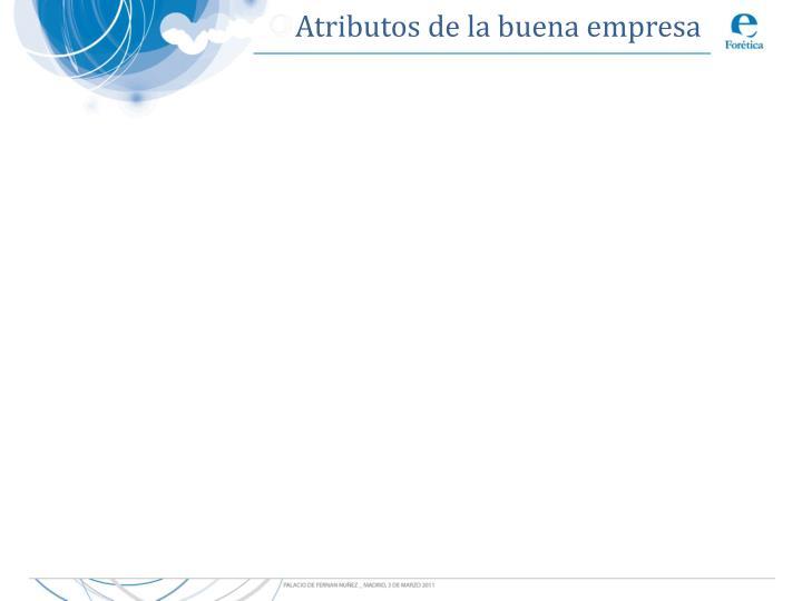 Atributos de la buena empresa