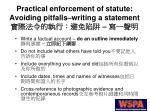 practical enforcement of statute avoiding pitfalls writing a statement