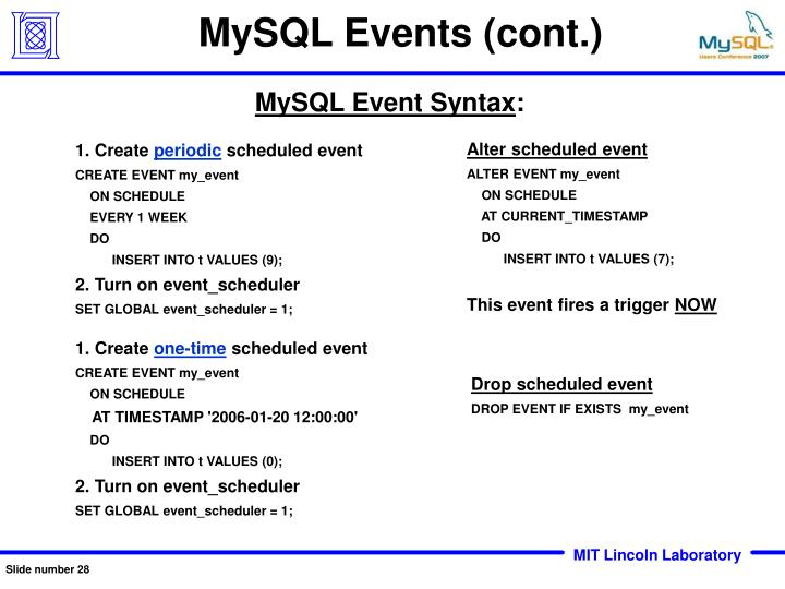 MySQL Events (cont.)