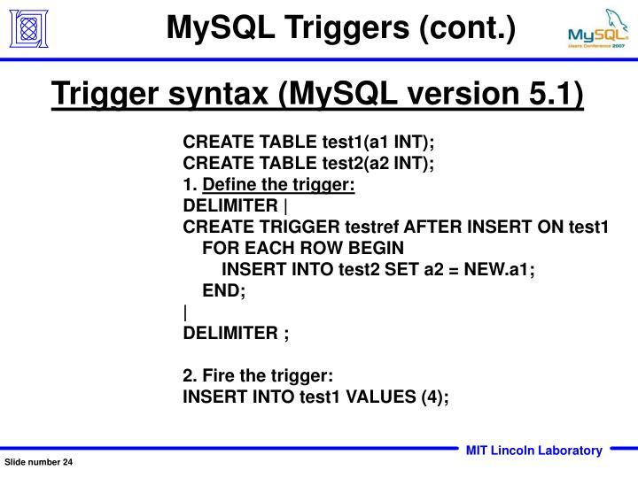 MySQL Triggers (cont.)
