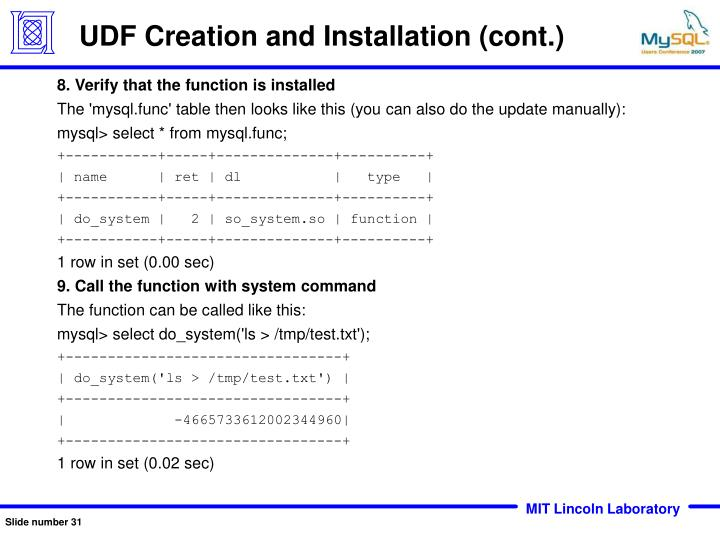 UDF Creation and Installation (cont.)