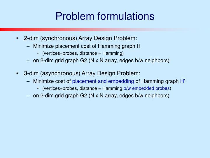 Problem formulations