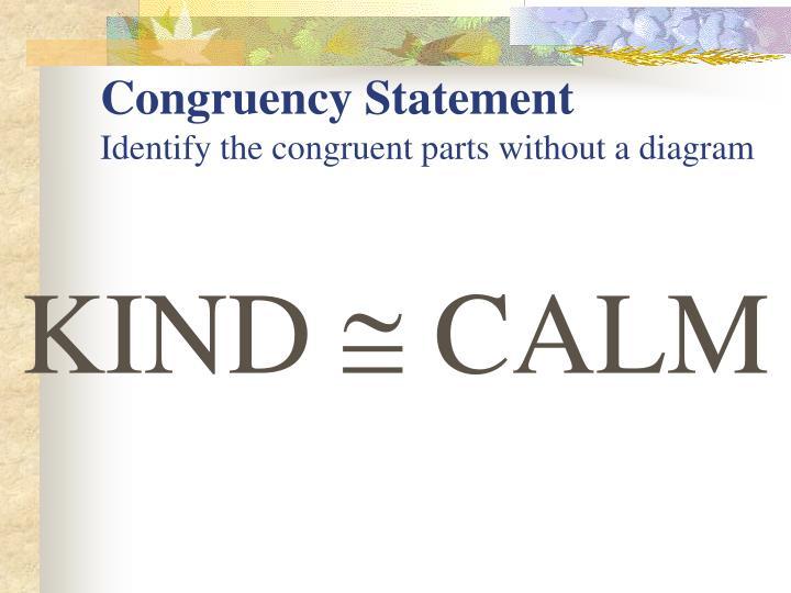 Congruency Statement
