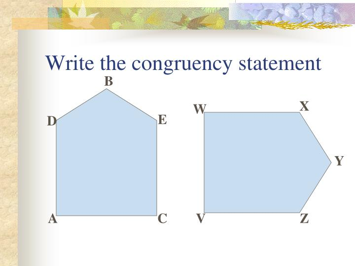 Write the congruency statement