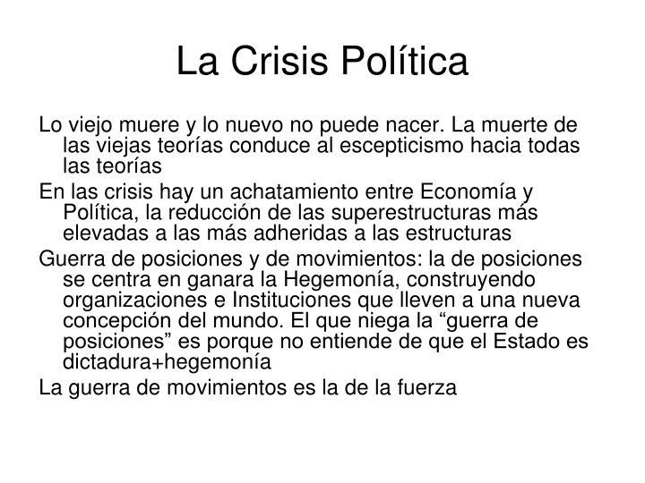 La Crisis Política
