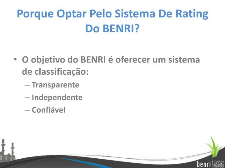 Porque Optar Pelo Sistema De Rating Do BENRI?