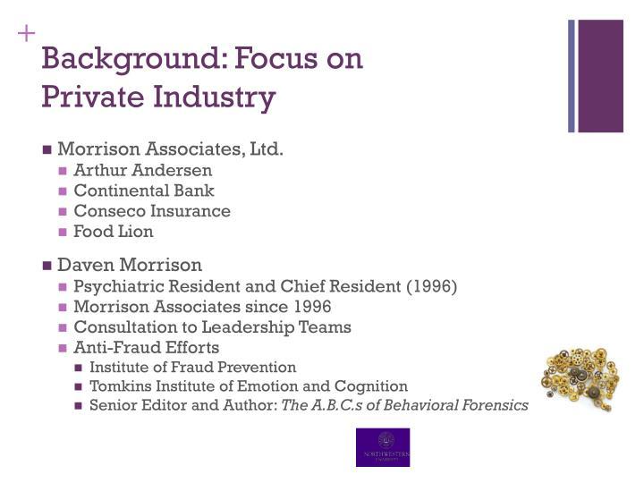 Background: Focus on