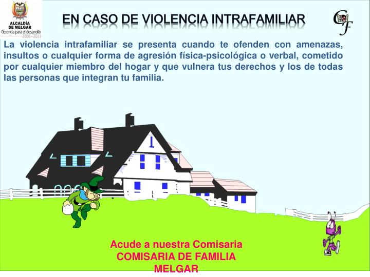 EN CASO DE VIOLENCIA