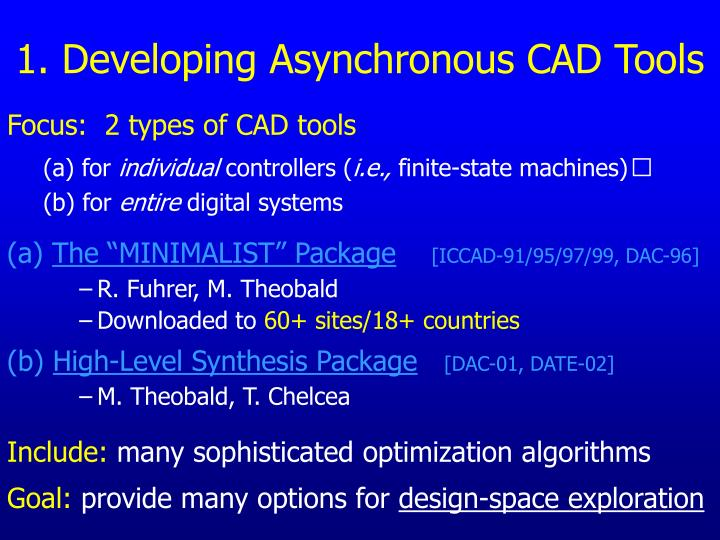 1. Developing Asynchronous CAD Tools