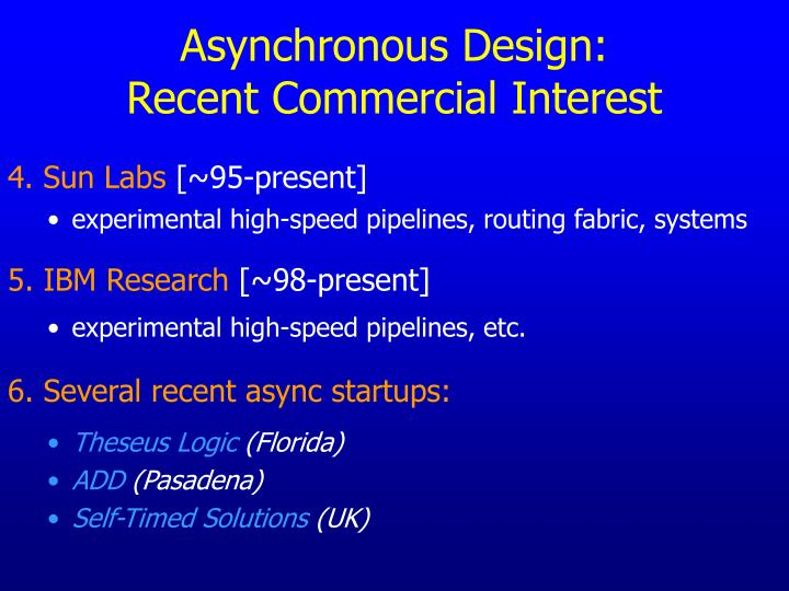 Asynchronous Design: