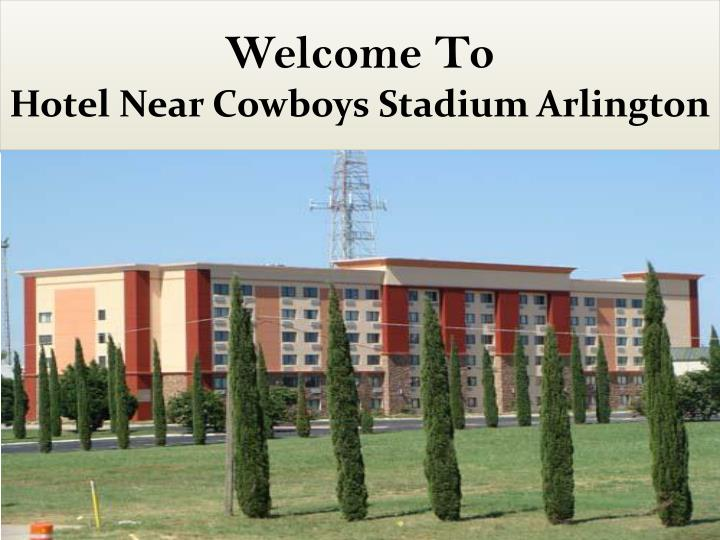 Welcome to hotel near cowboys stadium arlington