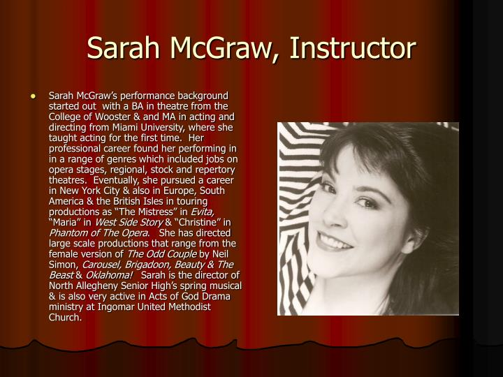 Sarah McGraw, Instructor