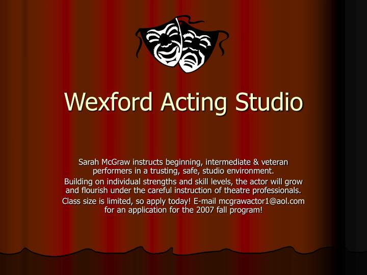 Wexford acting studio