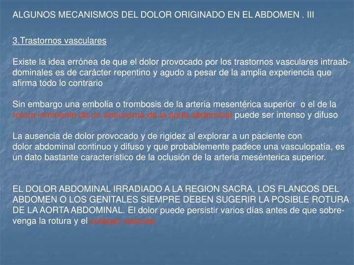 ALGUNOS MECANISMOS DEL DOLOR ORIGINADO EN EL ABDOMEN . III