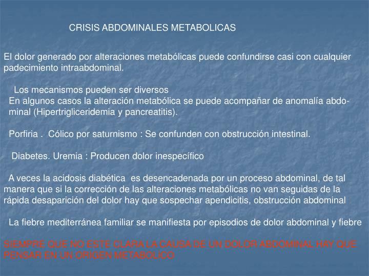 CRISIS ABDOMINALES METABOLICAS