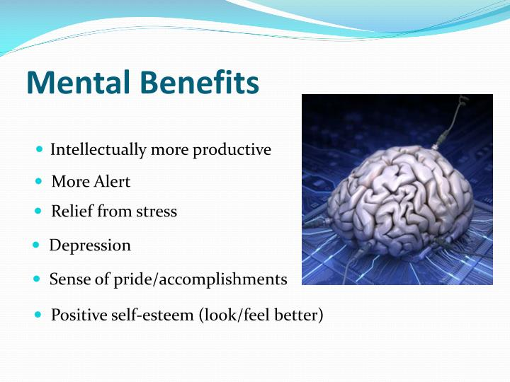 Mental Benefits
