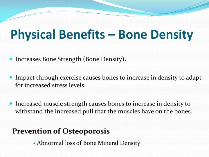 Physical Benefits – Bone Density