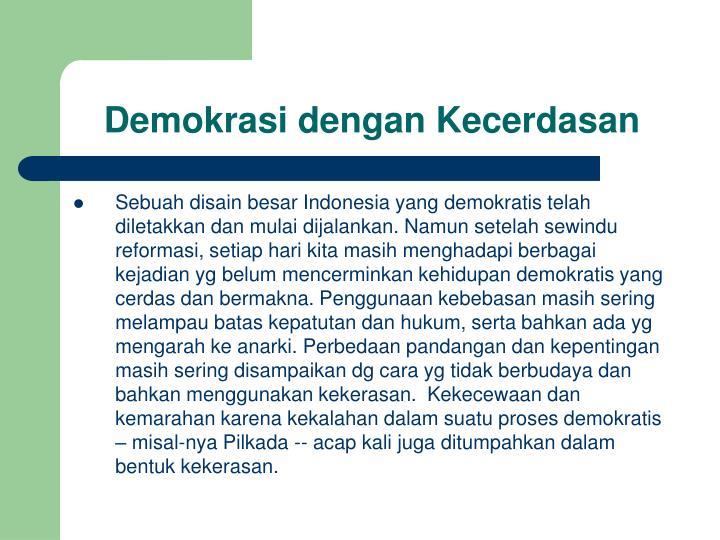 Demokrasi dengan Kecerdasan
