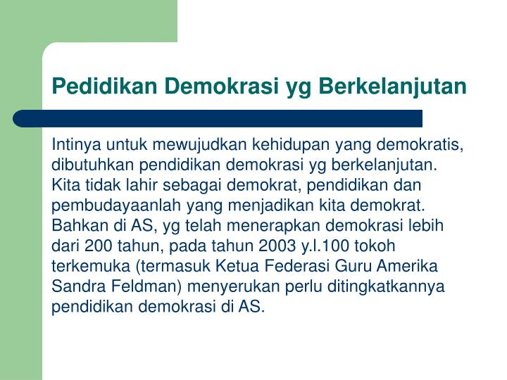 Pedidikan Demokrasi yg Berkelanjutan