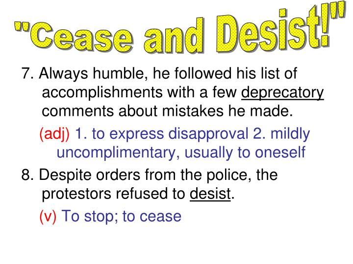"""Cease and Desist!"""