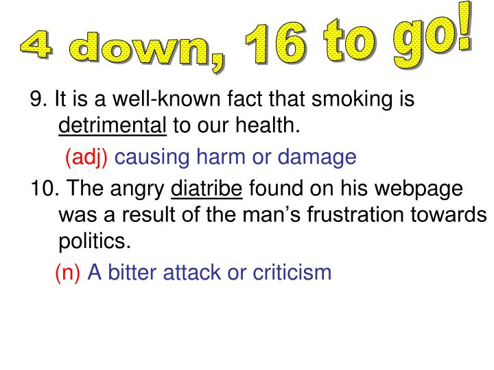 9. It is a well-known fact that smoking is