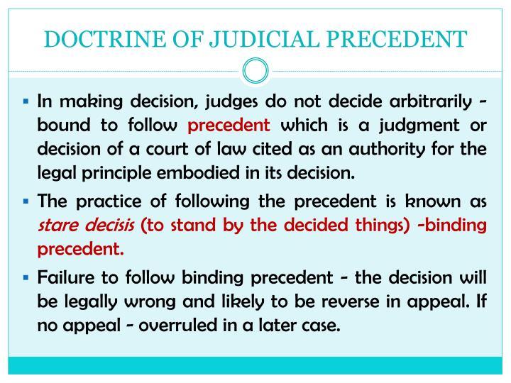 DOCTRINE OF JUDICIAL PRECEDENT