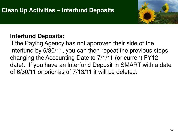Clean Up Activities – Interfund Deposits
