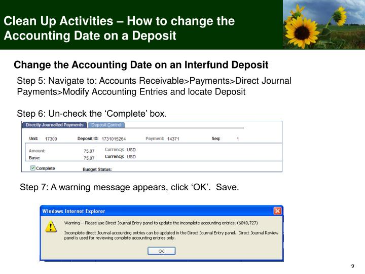 Clean Up Activities – How to change the Accounting Date on a Deposit
