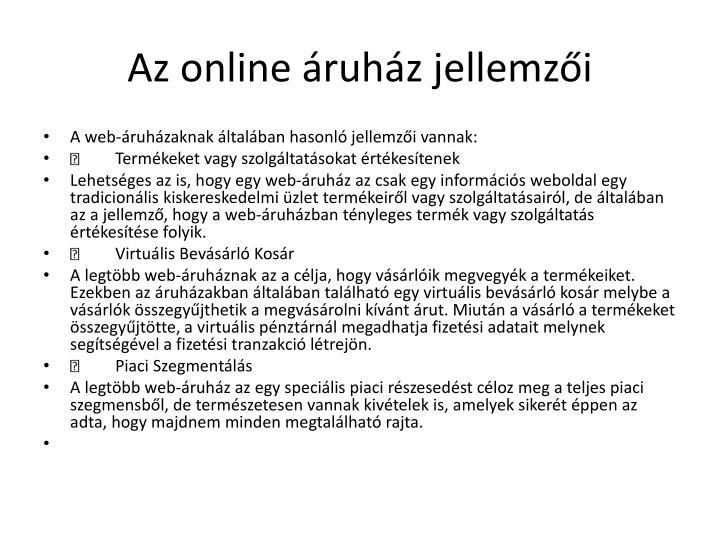 Az online áruház jellemzői