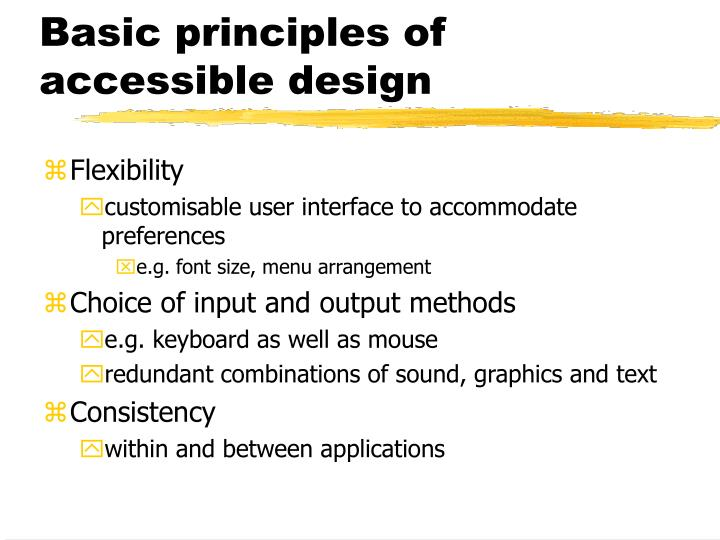 Basic principles of accessible design